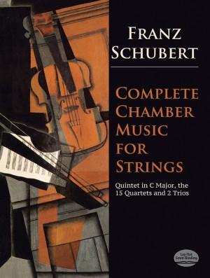 Franz Schubert: Complete Chamber Music For Strings
