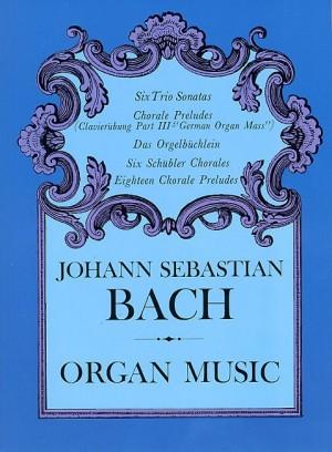 Johann Sebastian Bach: Organ Music