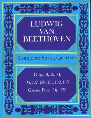 Ludwig van Beethoven: Complete String Quartets And Grosse Fugue