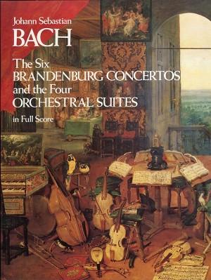 Johann Sebastian Bach: The Six Brandenburg Concertos