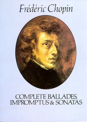 Frédéric Chopin: Complete Ballades Impromptus And Sonatas