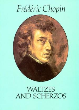 Frédéric Chopin: Waltzes And Scherzos