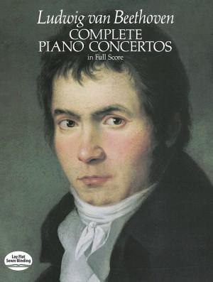 Ludwig van Beethoven: Complete Piano Concertos
