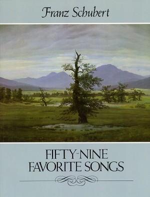 Franz Schubert: Fifty-nine Favorite Songs