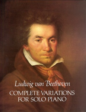 Ludwig van Beethoven: Complete Variations For Solo Piano