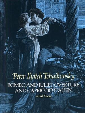 Pyotr Ilyich Tchaikovsky: Romeo And Juliet Overture And Capriccio Italien Product Image