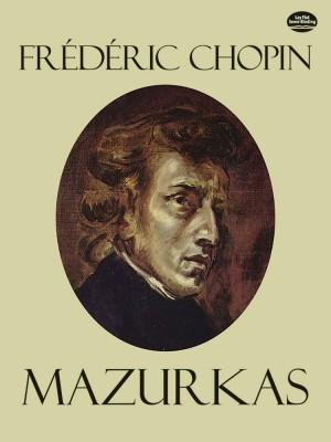 Frédéric Chopin: Mazurkas