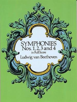 Ludwig van Beethoven: Symphonies Nos. 1, 2, 3 And 4