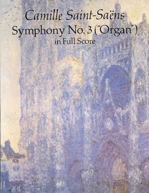 Camille Saint-Saëns: Symphony No. 3