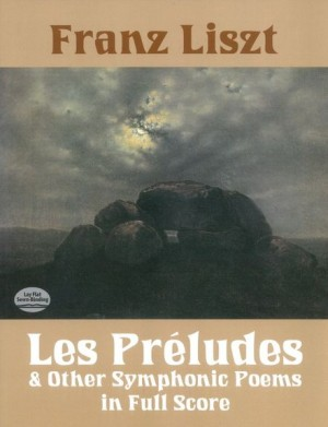 Franz Liszt Les Preludes And Other Symphonic Poems Presto