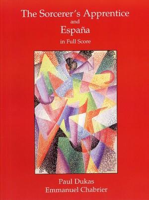 Chabrier_Paul Dukas: Apprendista Stregone E Espana - Full Score