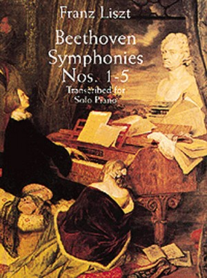 Franz Liszt: Beethoven Symphonies For Solo Piano (1-5)