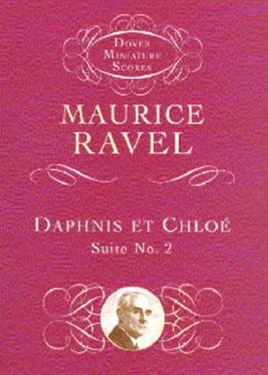 Maurice Ravel: Daphnis Et Chloe Suite No. 2