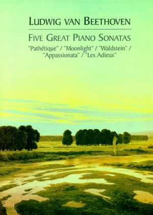 Ludwig van Beethoven: Five Great Piano Sonatas