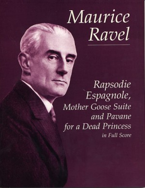 Maurice Ravel: Rapsodie Espagnole, Mother Goose Suite