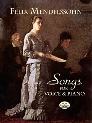 Felix Mendelssohn Bartholdy: Songs For Voice And Piano