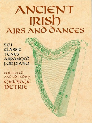 G. Petrie: Ancient Irisch Airs And Dances