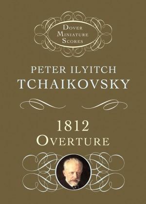 Pyotr Ilyich Tchaikovsky: 1812 Overture Op 49