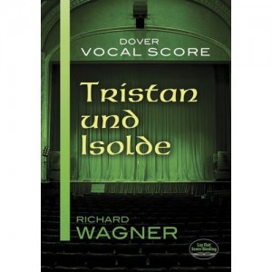 Richard Wagner: Tristan Und Isolde