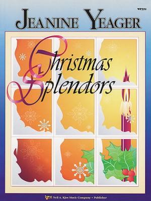Jeanine Yeager: Christmas Splendors