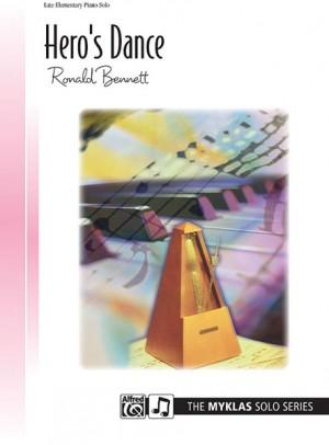 Ronald Bennett: Hero's Dance