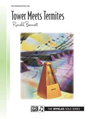 Ronald Bennett: Tower Meets Termites