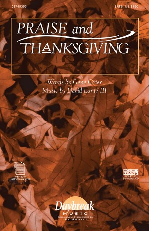 David Lantz III: Praise and Thanksgiving
