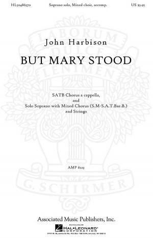 John Harbison: But Mary Stood