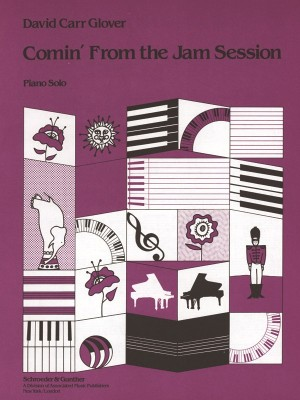 David Carr Glover: Comin' From The Jam Session