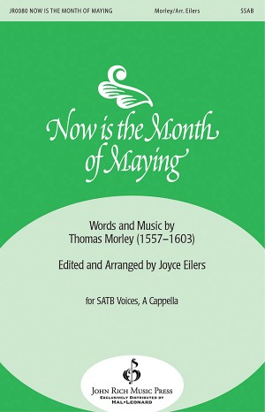 Thomas Morley: Now Is the Month of Maying
