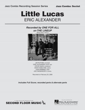 Eric Alexander: Little Lucas
