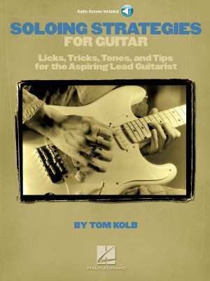 Soloing Strategies For Guitar