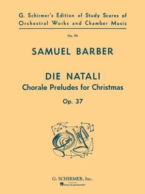 Samuel Barber: Die Natali Op.37