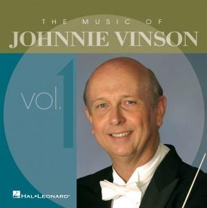 Johnnie Vinson: The Music Of Johnnie Vinson Vol. 1