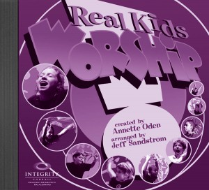 Annette Oden: Real Kids! Worship