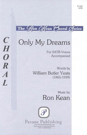 Ron Kean: Only My Dreams