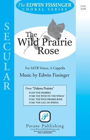 Edwin Fissinger: The Wild Prairie Rose