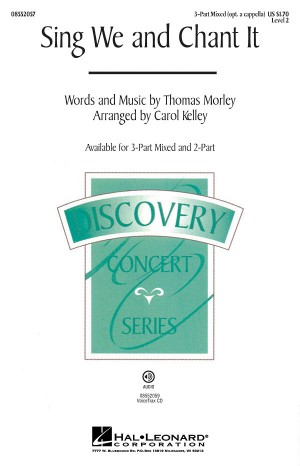 Thomas Morley: Sing We and Chant It