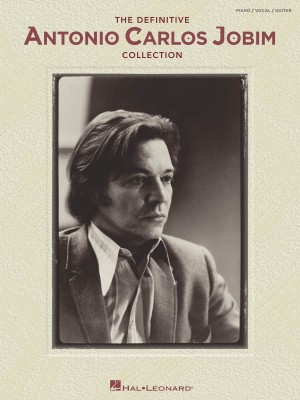 Antonio Carlos Jobim: The Definitive Antonio Carlos Jobim Collection
