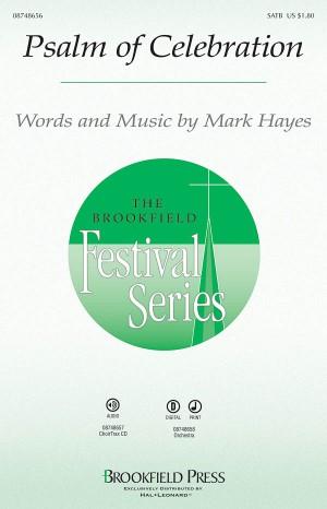 Mark Hayes: Psalm of Celebration