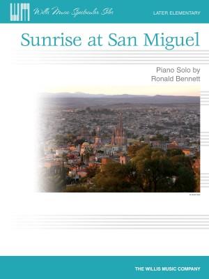 Ronald Bennett: Sunrise at San Miguel