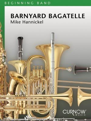 Mike Hannickel: Barnyard Bagatelle