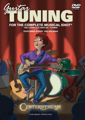 Guitar Tuning for the Complete Musical Idiot