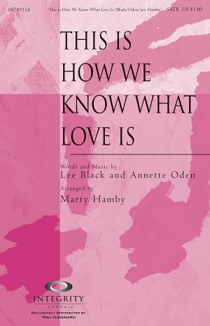 Annette Oden_Lee Black: This Is How We Know What Love Is