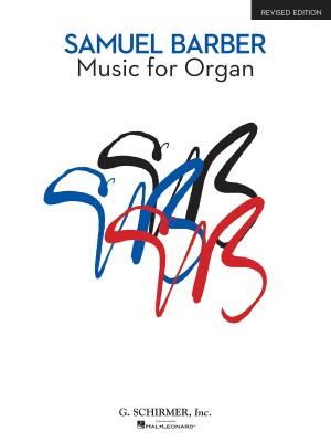 Samuel Barber: Music For Organ