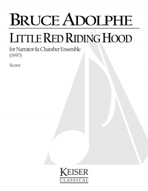 Bruce Adolphe: Little Red Riding Hood