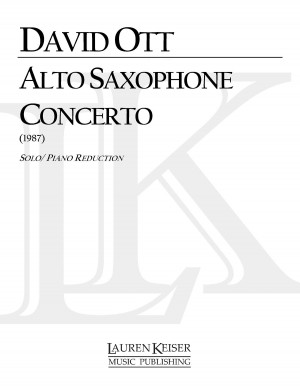 David Ott: Saxophone Concerto (Piano Reduction)