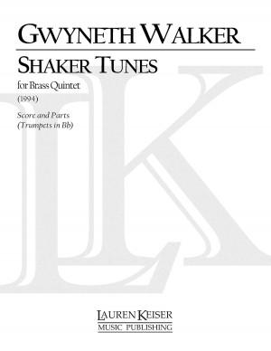 Gwyneth Walker: Shaker Tunes