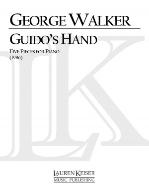 George Walker: Guido's Hand: Five Pieces for Piano