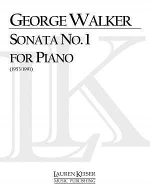 George Walker: Piano Sonata No. 1